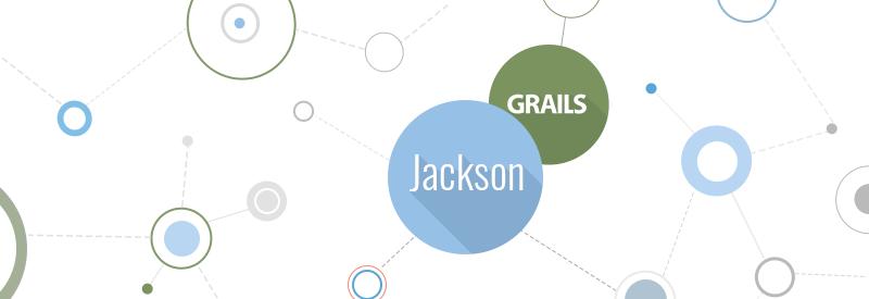 Grails, jackson, json technologies